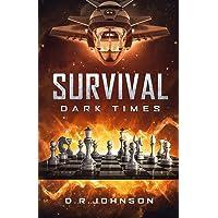 Survival, Dark Times: An Epic Fantasy Adventure
