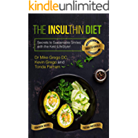 The Insulthin Diet: Secrets to Sustainable Smiles With The Keto Lifestyle