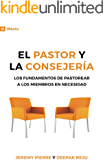 El Pastor Y La Consejeria: (9Marks) The Pastor and Counseling (Spanish Edition)