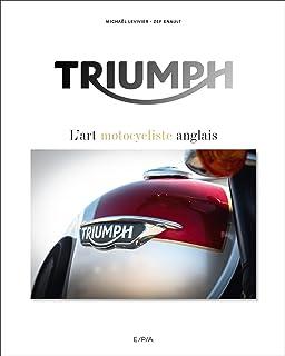 Triumph, lart motocycliste anglais (Hors collection)
