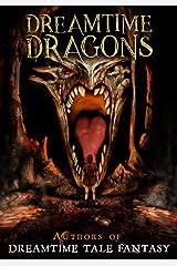 Dreamtime Dragons Kindle Edition