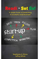 Readi- Set Go!: A Simple Guide to Establishing A Successful Small Business Paperback