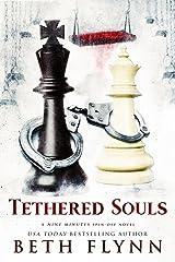 Tethered Souls: A Nine Minutes Spin-Off Novel Kindle Edition