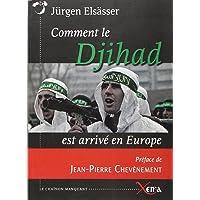 Comment le Djihad est arrivé en Europe