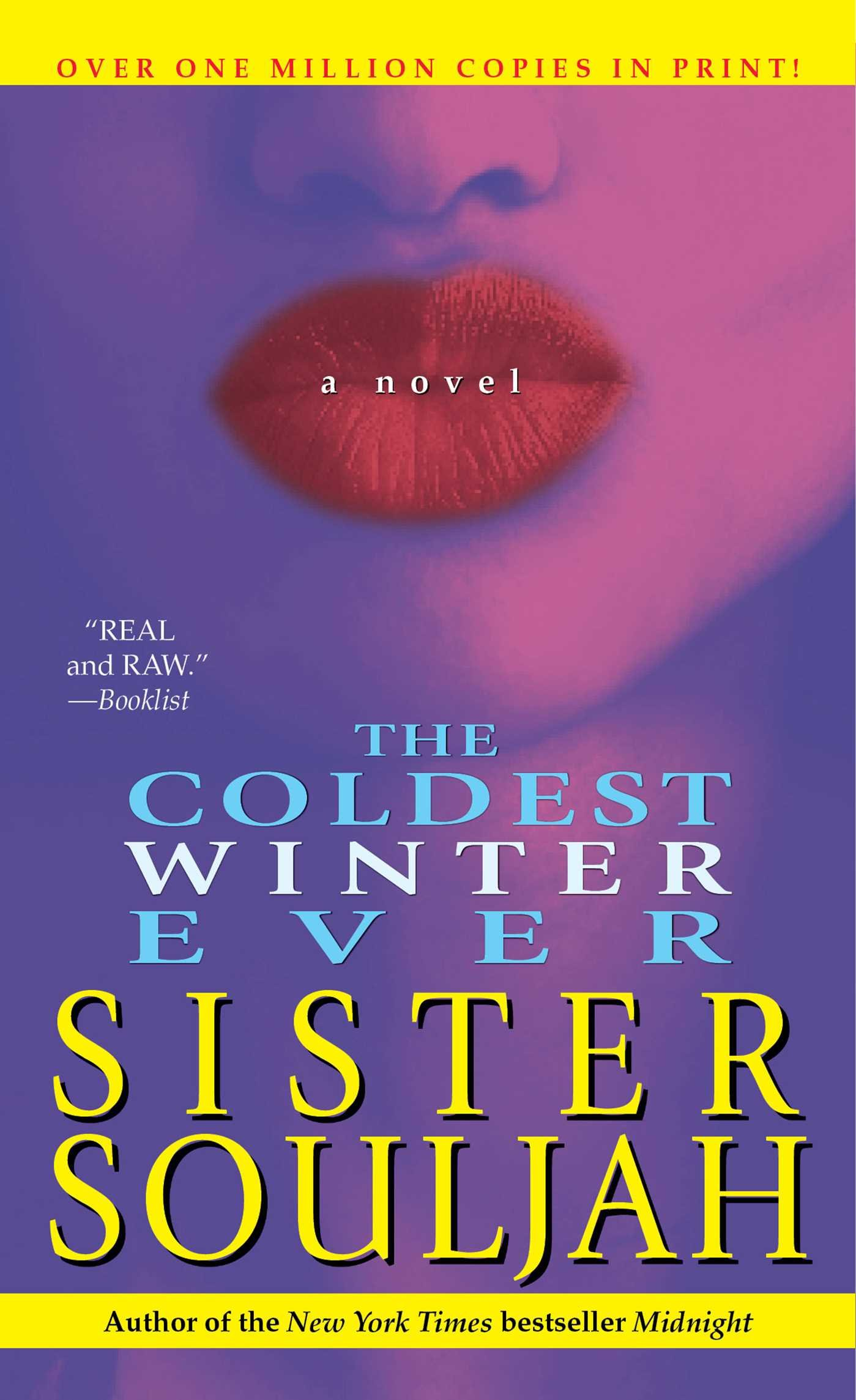 Amazon.com: The Coldest Winter Ever (9781416521693): Sister Souljah: Books