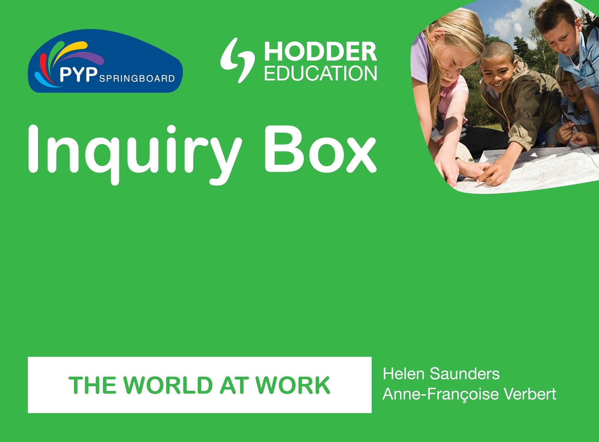 PYP Springboard Inquiry Box: The world of work