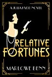 Relative Fortunes (A Julia Kydd Novel)