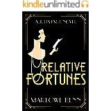 Relative Fortunes (A Julia Kydd Novel Book 1)