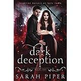 Dark Deception: A Vampire Romance (Vampire Royals of New York)