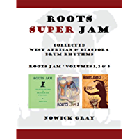 Roots Super Jam: Collected West African and Diaspora Drum Rhythms (Roots jam) book cover