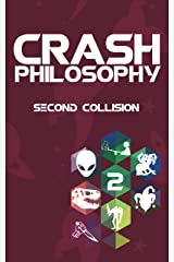 Crash Philosophy: Second Collision Kindle Edition