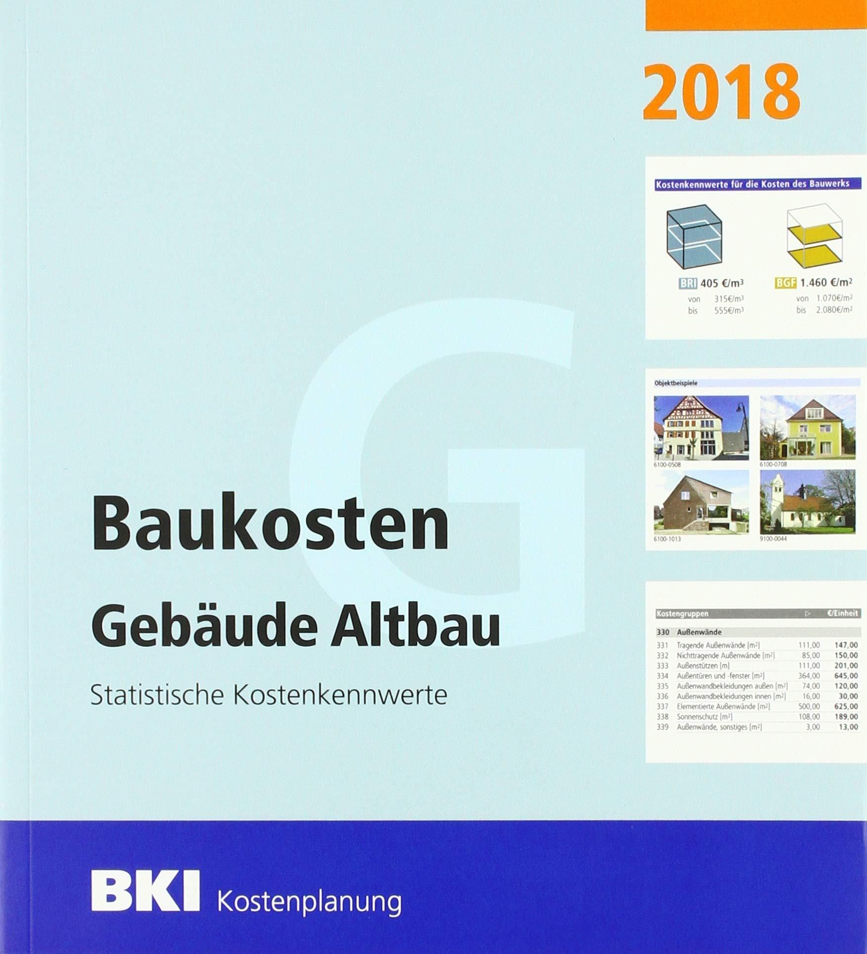 BKI Baukosten Gebäude Altbau 2018  Statistische Kostenkennwerte
