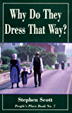 Why Do They Dress That Way?: People's Place Book No. 7 (Rev Ed) (People's Place Book, No 7)