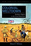 Colonial Meltdown: Northern Nigeria in the Great