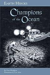 Earth Heroes: Champions of the Ocean (Earth Heroes Series) Paperback