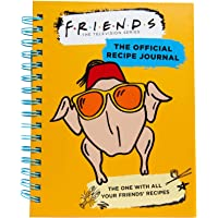 Friends: The Official Recipe Journal: The One With All Your Friends' Recipes