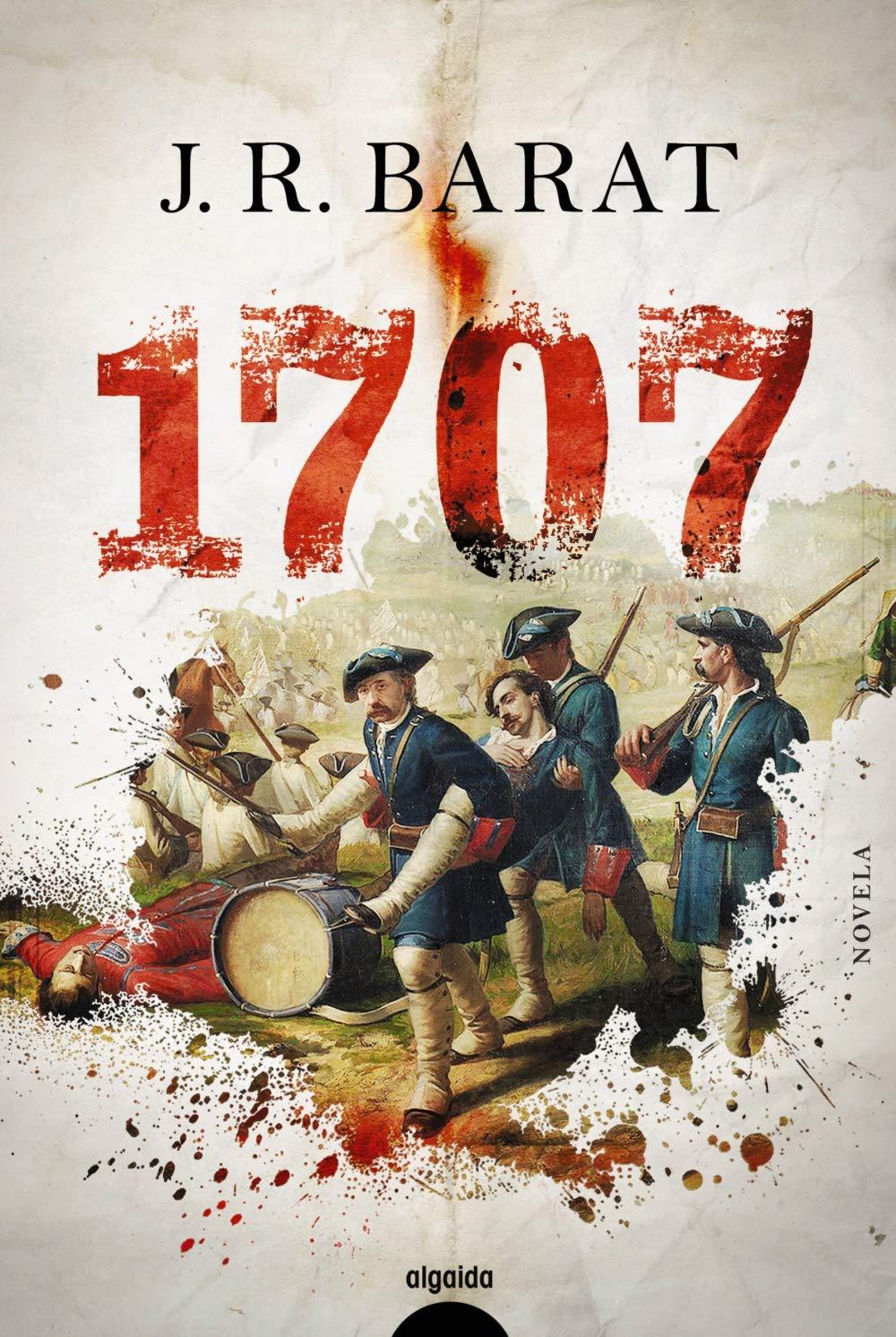 1707 (Algaida Literaria - Algaida Narrativa): Amazon.es: Barat, J.R.: Libros