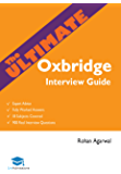 The Ultimate Oxbridge Interview Guide: Over 900 Past Interview Questions, 18 Subjects, Expert Advice, Worked Answers, 2018 Edition Book (Oxford and Cambridge)