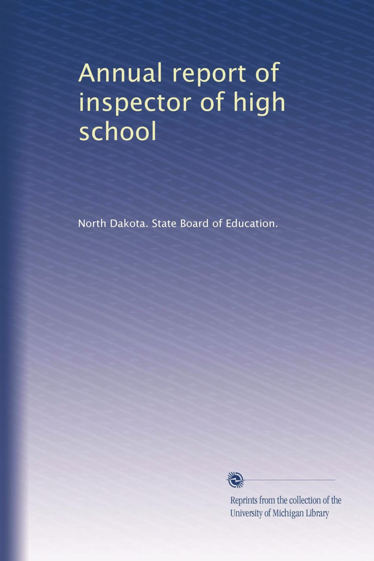 Download Annual report of inspector of high school PDF