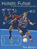 Holistic Futsal