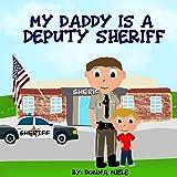 My Daddy is a Deputy Sheriff