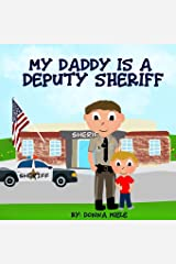 My Daddy is a Deputy Sheriff Paperback