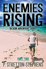 Enemies Rising Part 2: Tacrem Adventure Series Paperback