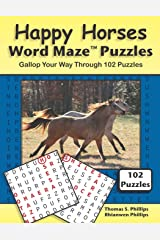Happy Horses Word Maze Puzzles: Gallop Your Way Through 102 Puzzles (Animal Word Maze Puzzle Book) Paperback