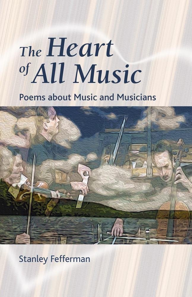 The Heart of All Music: Poems About Music and Musicians PDF