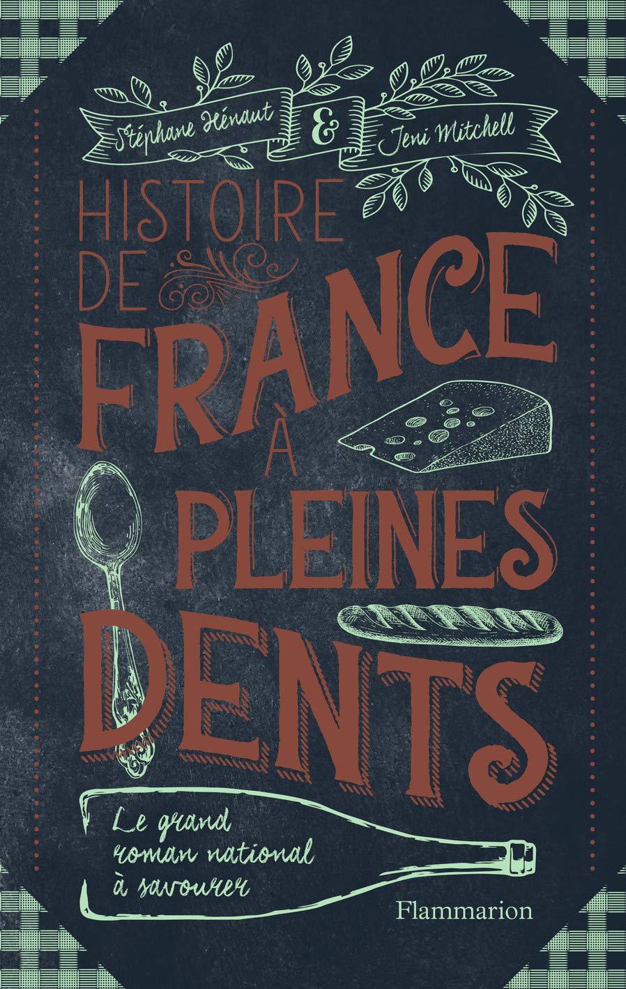 Histoire De France A Pleines Dents Telecharger Lire En Ligne