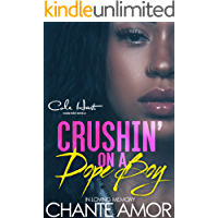Crushin' On A Dope Boy: In Memory Of Chante Amor