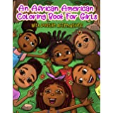 An African American Coloring Book For Girls: With Positive Affirmations: For Little Black & Brown Boss Babes With Natural Hai