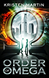 The Order of Omega (The Alpha Drive Book 2) (English Edition)