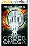 The Order of Omega (The Alpha Drive Book 2)