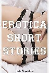Erotica Short Stories: Erotic Short Story Collection of Billionaire Romance, Erotic Romance, Bondage, Mail Order Bride, Submission, Taboo Erotica, Sex, Virgin Romance, Adult Bedtime Anthology Kindle Edition