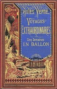 Cinq semaines en ballon: Illustré (French Edition)