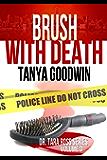 Brush With Death  (Dr. Tara Ross Series Vol 3)