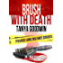 Brush With Death  (Dr. Tara Ross Series Vol 3)