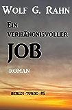 Ein verhängnisvoller Job: Berlin Turbo #5