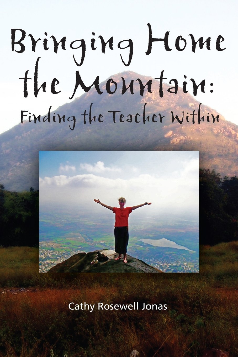 Bringing Home the Mountain: Finding the Teacher Within pdf epub