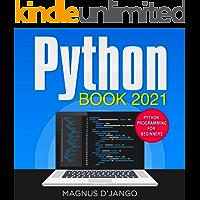 Python Book 2021 - Python Programming For Beginners!: Python Programming - Now You Can Also Learn Python Programming…