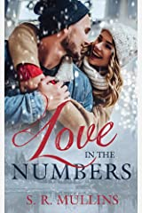 Love In The Numbers (Love In The Inland Northwest Book 1) Kindle Edition