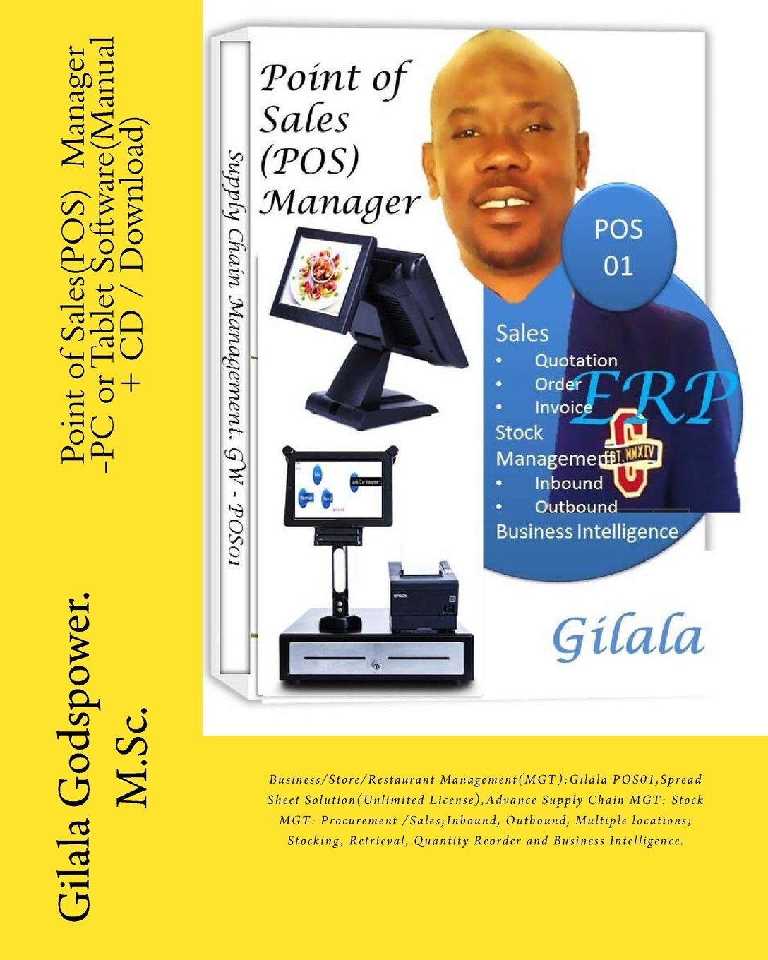 Read Online Point of Sales(POS) Manager -PC or Tablet Software(Manual + CD/Download): Business/Store/Restaurant Management(MGT):Gilala POS01,Spread Sheet Reorder and Business Intelligence. (Volume 1) ebook