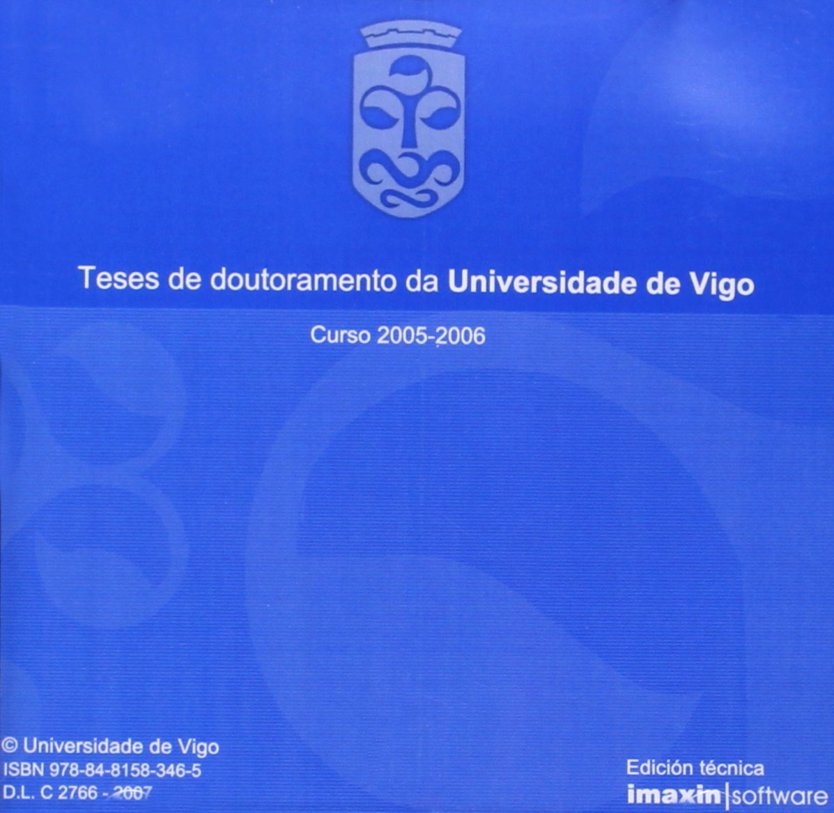 Teses de doutoramento da Universidade de Vigo. Curso 2007 ...