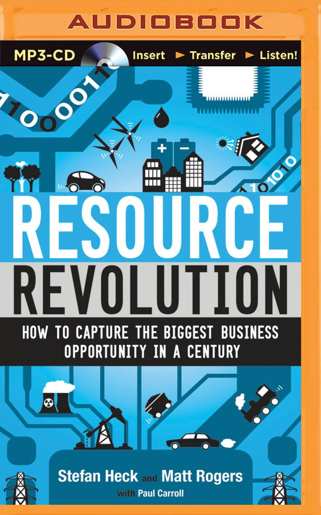 Resource Revolution: How to Capture the Biggest Business Opportunity in a Century ebook