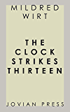 The Clock Strikes Thirteen