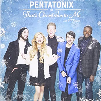 Pentatonix Thats Christmas To Me.Pentatonix That S Christmas To Mepe