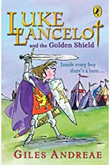 Luke Lancelot and the Golden Shield Kindle Edition