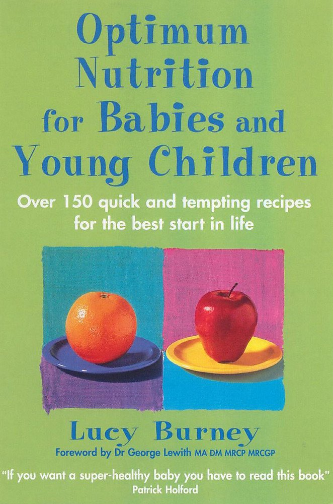 Download Optimum Nutrition for Babies and Young Children PDF