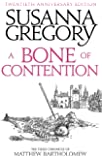 A Bone Of Contention: The third Matthew Bartholomew Chronicle (Chronicles of Matthew Bartholomew)